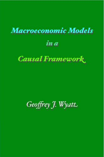 9780954620219: Macroeconomic Models In A Causal Framework