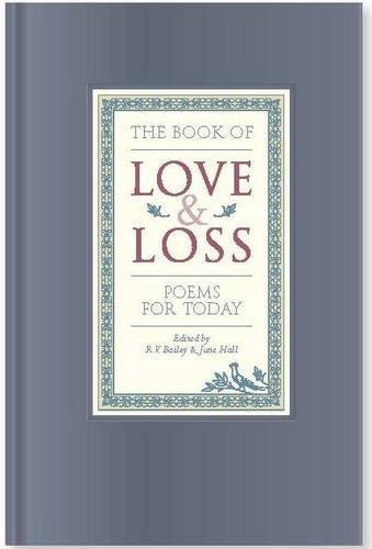 The Book of Love and Loss: June Hall R. V. Bailey