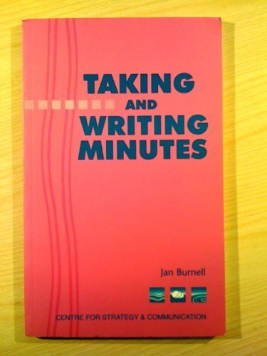 Taking and Writing Minutes: Burnell, Jan