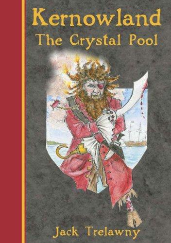 9780954633820: Kernowland 1 The Crystal Pool (Kernowland in Erthwurld Series) (Bk. 1)