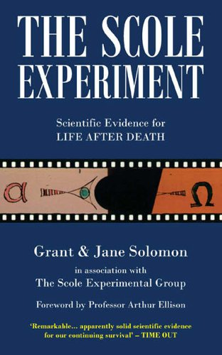 9780954633844: The Scole Experiment: Scientific Evidence for Life After Death
