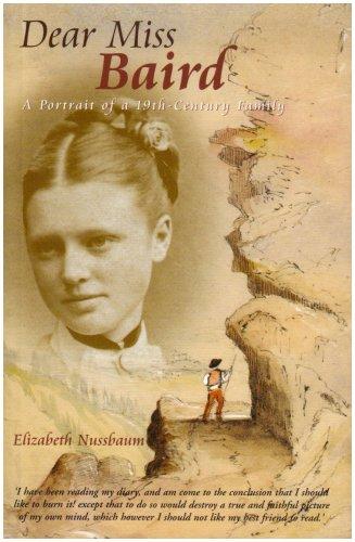 9780954634209: Dear Miss Baird: A Portrait of a 19th-Century Family