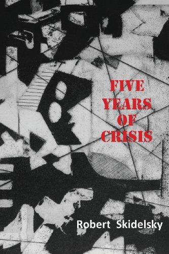 9780954643027: Five Years of Economic Crisis