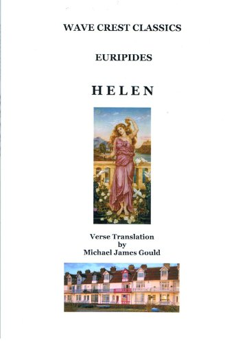 9780954645779: Euripides: Helen (Wave Crest Classics S.)