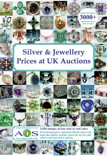 Silver and Jewellery Prices at UK Auctions (Silver and Jewellery Prices at UK Auctions)