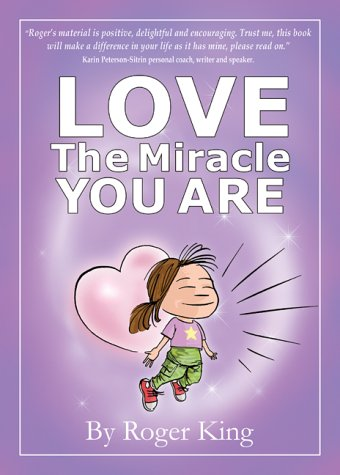 9780954648909: Love The Miracle You Are