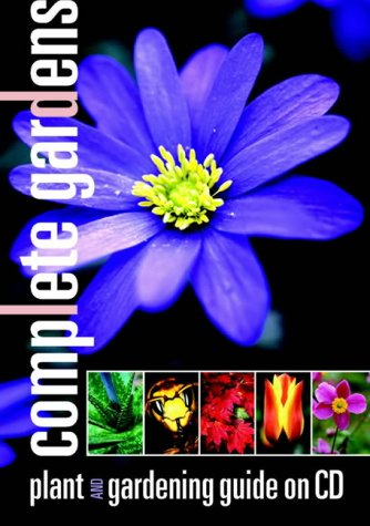 9780954649500: Complete Gardens Interactive Plant Finder & Gardening Guide (CD-ROM)