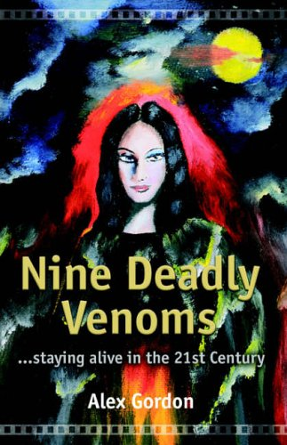 9780954649609: Nine Deadly Venoms: Staying Alive in the 21st Century