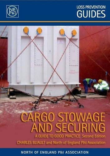 9780954653781: Cargo Stowage and Securing: A Guide to Good Practice
