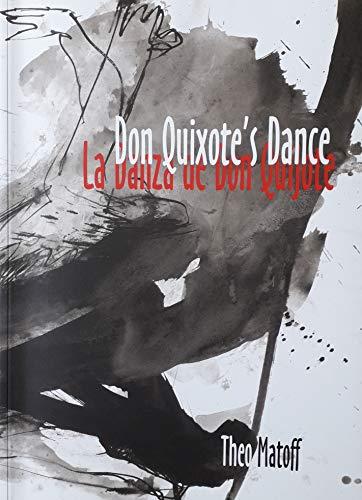 Don Quixote's Dance, La Danza de Don Quijote: Matoff, Theo