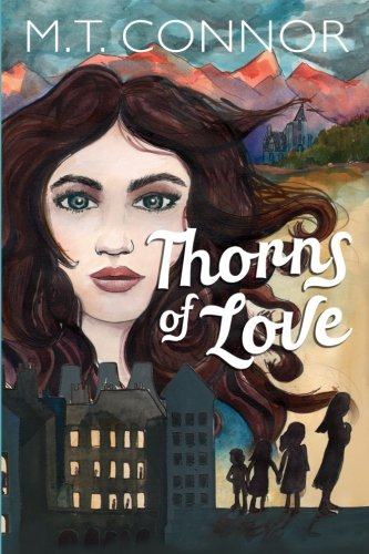 Thorns of Love (Paperback): M.T. Connor