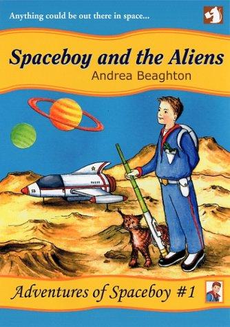 9780954656904: Spaceboy and the Aliens (Adventures of Spaceboy)