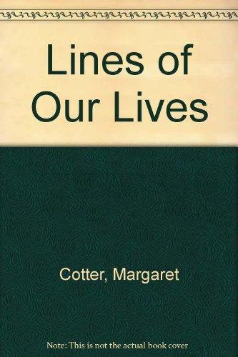 Lines of Our Lives: Margaret Cotter