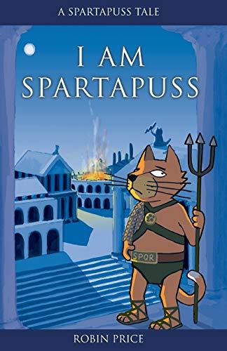 9780954657604: I Am Spartapuss (Spartapuss Tales series)