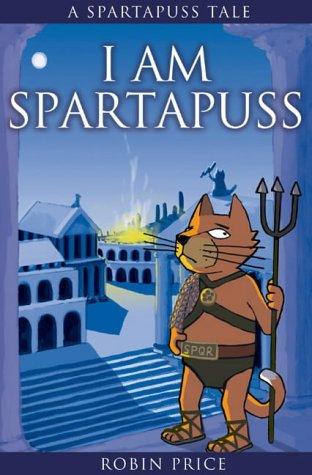 9780954657628: I am Spartapuss