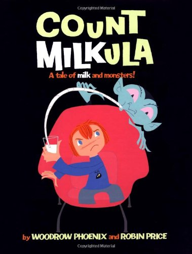 9780954657659: Count Milkula: A Tale of Milk and Monsters!