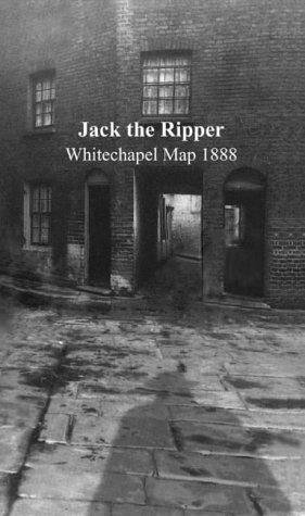 9780954660314: Jack the Ripper: Whitechapel 1888 Map