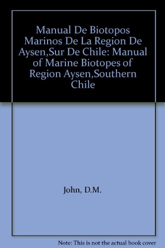 9780954664206: Manual De Biotopos Marinos De La Region De Aysen,Sur De Chile: Manual of Marine Biotopes of Region Aysen,Southern Chile