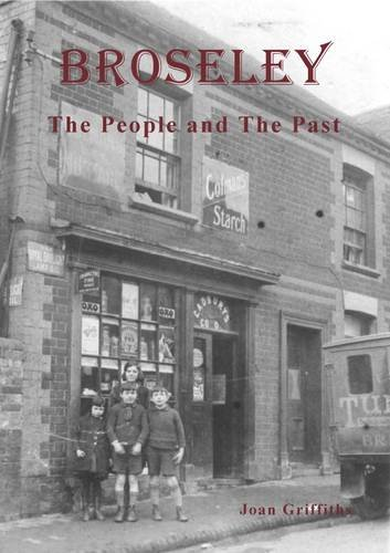 9780954666309: Broseley - The People and the Past