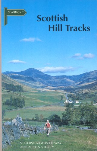 9780954673505: Scottish Hill Tracks: Walking Guidebook to Long Distance Walking Routes on Tracks and Rights of Way in Scotland