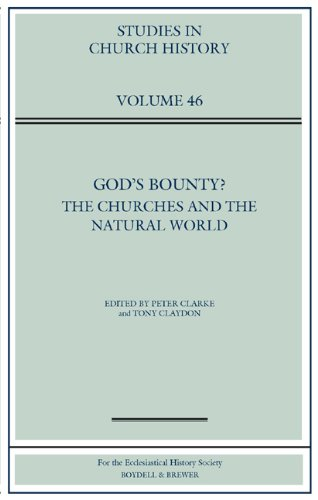 9780954680961: God's Bounty?: The Churches and the Natural World (Studies in Church History)