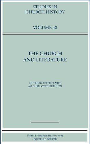 The Church and Literature: Clarke, Peter & Charlotte Methuen