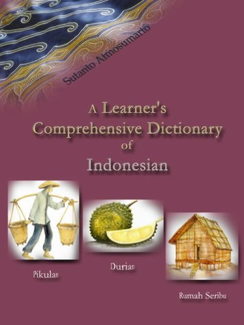 9780954682804: A Learner's Comprehensive Dictionary of Indonesian