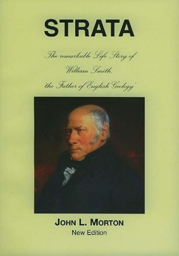 9780954682910: Strata: The Remarkable Life Story of William Smith, the Father of English Geology