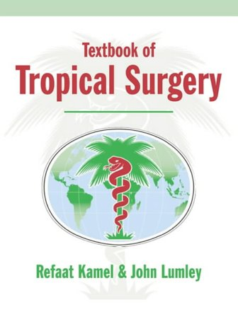 9780954685508: Textbook of Tropical Surgery