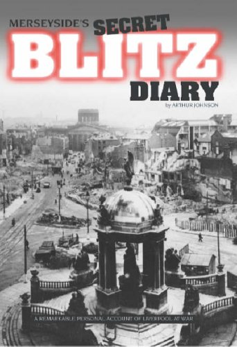 9780954687199: Merseyside's Secret Blitz Diary: Liverpool at War