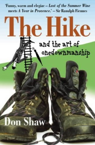 9780954687809: The Hike and the art of onedownmanship