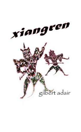 Xiangren (0954688473) by Gilbert Adair