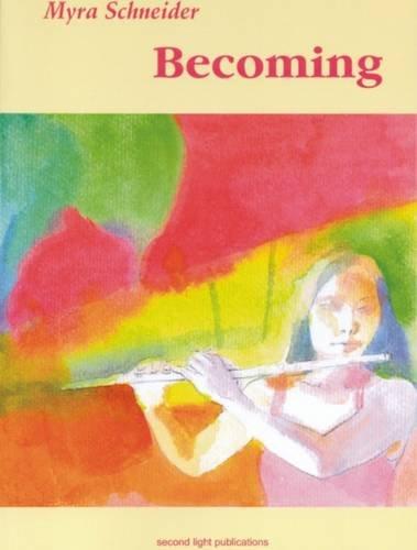 Becoming: Schneider, Myra