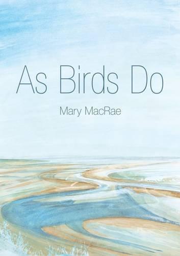 9780954693435: As Birds Do