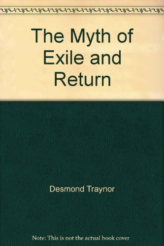 The Myth of Exile and Return. --- SIGNIERTE AUSGABE / SIGNED COPY.