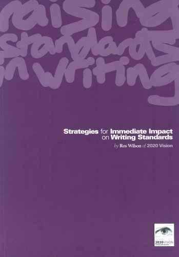 9780954701901: Strategies for Immediate Impact on Writing Standards: Raising Standards in Writing