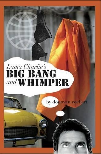 9780954702083: Lama Charlie's Big Bang and Whimper