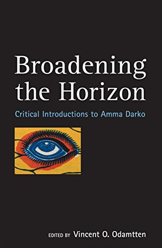 9780954702380: Broadening the Horizon: Critical Introductions to Amma Darko
