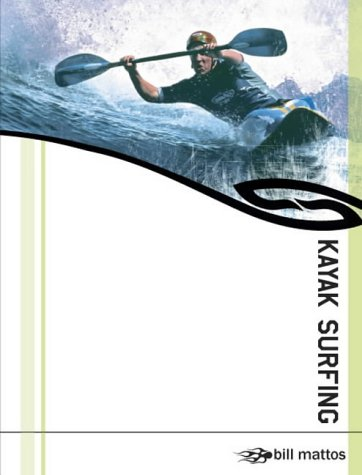 9780954706104: Kayak Surfing