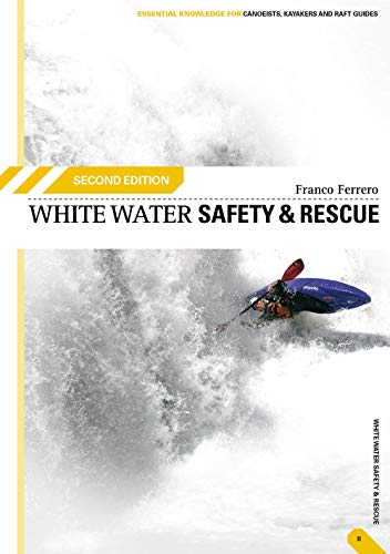 9780954706159: White Water Safety and Rescue