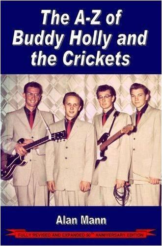 A-Z of Buddy Holly & the Crickets 3rd ed: Alan Mann