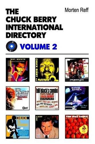 9780954706876: Chuck Berry International Directory (Volume 2) (v. 2)