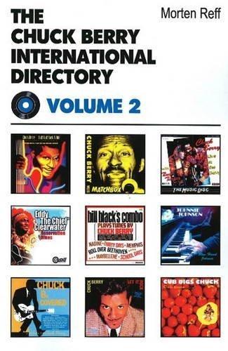 Chuck Berry International Directory (v. 3): Reff, Morten