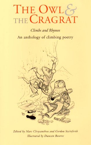 The Owl and the Cragrat: An Anthology of Climbing Poetry: Gordon StainforthGordon Stainforth