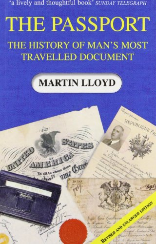 9780954715038: The Passport: The History of Man's Most Travelled Document
