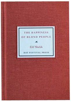 9780954716868: The Happiness of Blond People