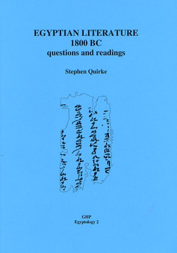 9780954721862: Egyptian Literature 1800 BC: Questions and Readings (Golden House Publications Egyptology)