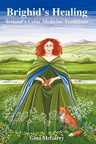 9780954723026: Brighid's Healing: Irelands Celtic Medicine Tradition