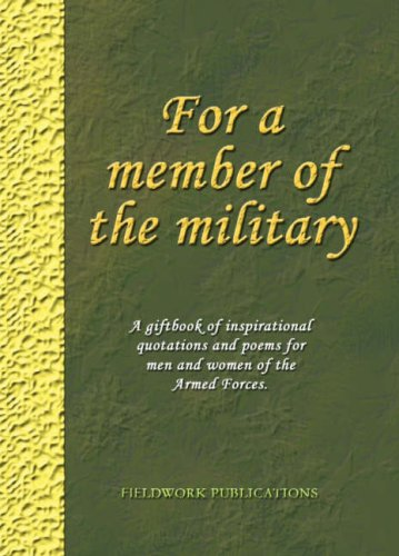 9780954724542: For a Member of the Military