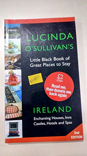 9780954725617: Lucinda O'Sullivan's Little Black Book: Great Places to Stay - Ireland